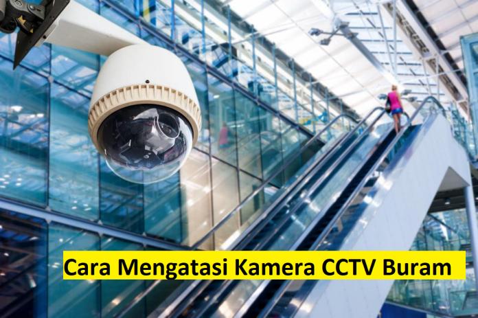 Kamera CCTV Buram